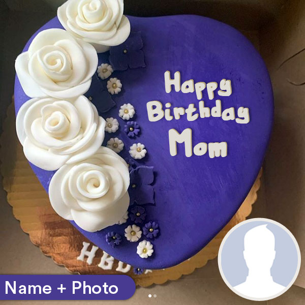 Fantastic Happy Birthday Cake For Mom With Name And Photo Birthday Cards Printable Inklcafe Filternl