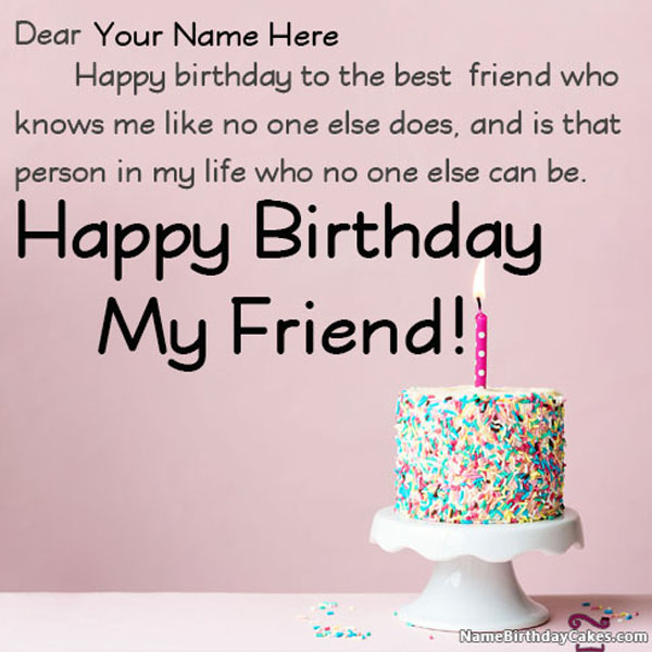 Fine Happy Birthday Wishes For Friend With Name And Photo Funny Birthday Cards Online Alyptdamsfinfo