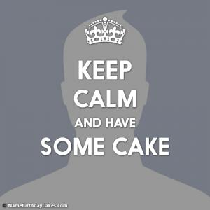 Get Keep Calm Have Some Cake Images
