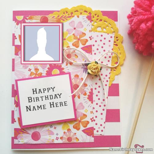 Awesome Happy Birthday Cards With Name & Photo