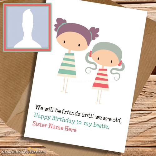 Cute Birthday Card for Sister With Name & Photo