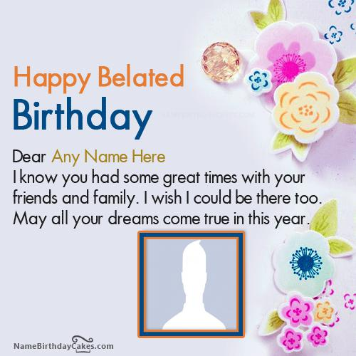 Decorated Belated Happy Birthday Wishes With Name & Photo