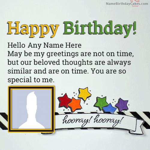 Special Happy Belated Birthday Greetings With Name & Photo