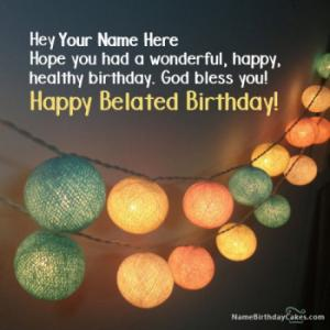 Belated Birthday Wishes With Name