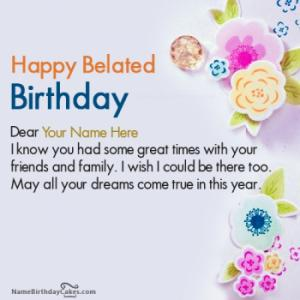 Decorated Belated Happy Birthday Wishes With Name