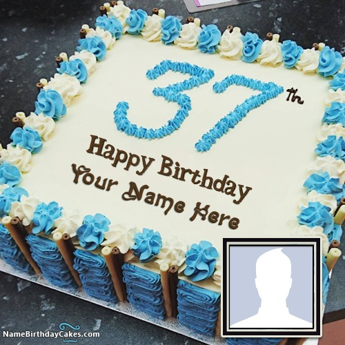 37 Unique Birthday Gifts For Her: 37th Age Birthday Cake With Name And Photo Online Editor