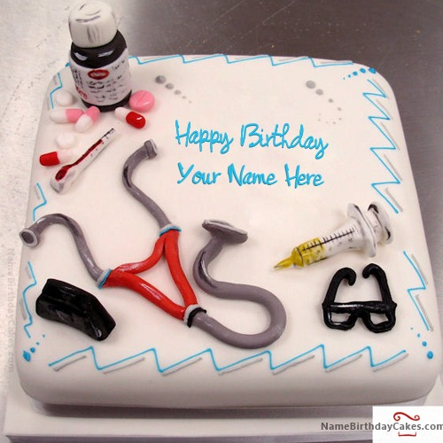 Remarkable Birthday Cake For Doctor With Name Funny Birthday Cards Online Chimdamsfinfo
