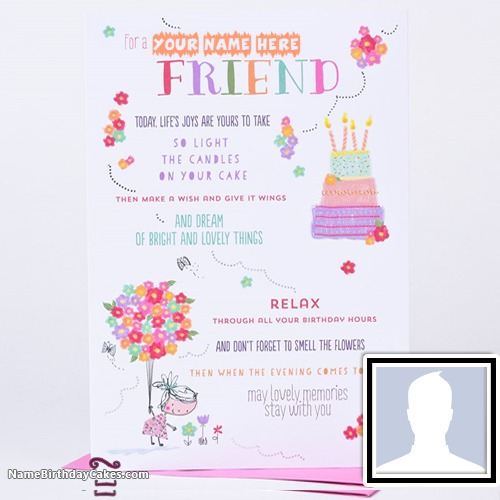 Free Happy Birthday Cards With Name And Photo Online Ecards – A Birthday Card for a Best Friend