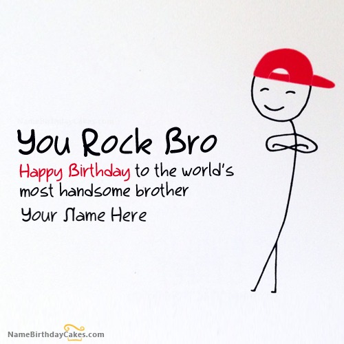 Write Name On Funny Birthday Card for Brother