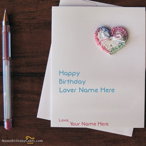Write Name On Handmade Lover Birthday Card