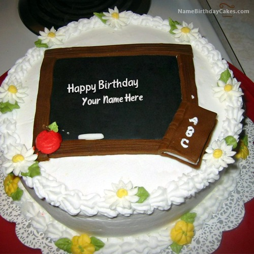Write Name On Happy Birthday Cake For Teacher