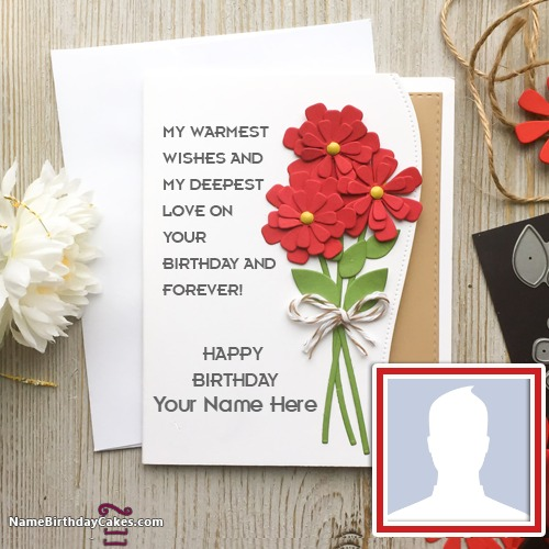 Birthday Card With Name.Create Birthday Greeting Card With Name And Photo
