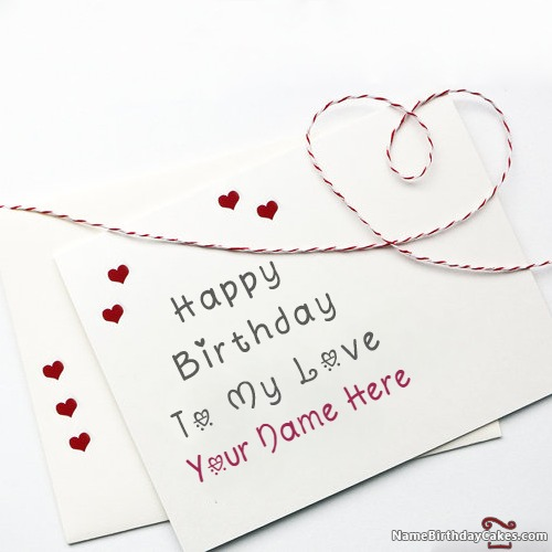 Write Name On Lovely Happy Birthday Card For Lover