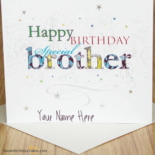Write Name On Special Birthday Card for Brother