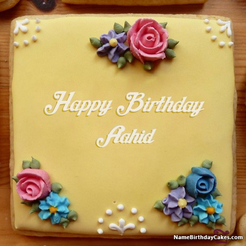 happy birthday aahid cakes cards wishes