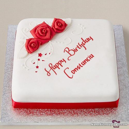 Happy Birthday Constancia Cakes, Cards, Wishes