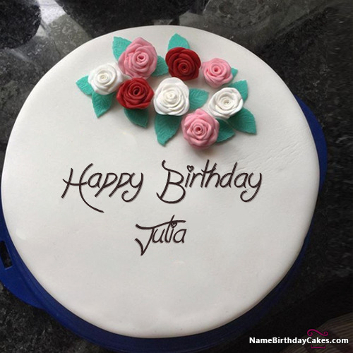 Happy Birthday Julia Cakes, Cards, Wishes