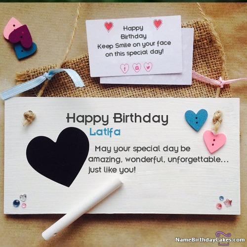 Happy Birthday Latifa Cakes, Cards, Wishes