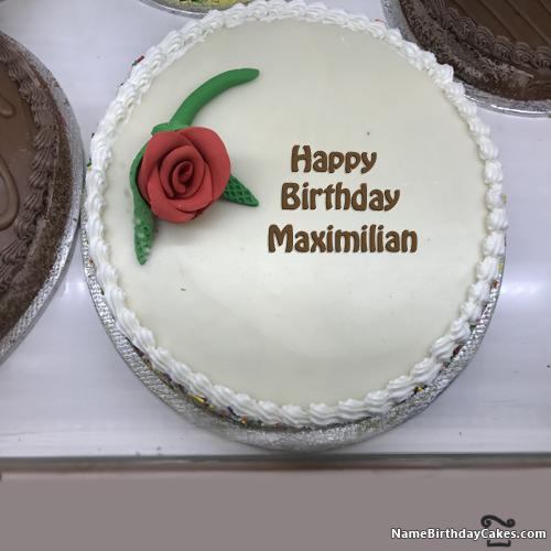 Happy Birthday Maximilian Cakes, Cards, Wishes