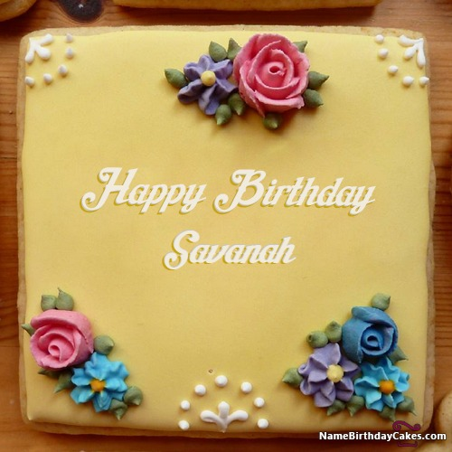 Happy Birthday Savanah Cakes, Cards, Wishes