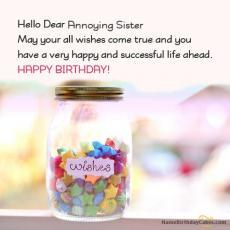 happy birthday annoying sister